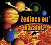 Zodíaco ou mazalot?